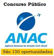 ANAC contrata organizadora ESAF, são 150 vagas de níveis médio e superior