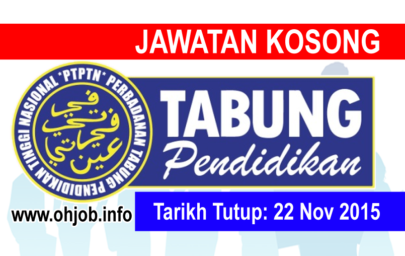 Jawatan Kerja Kosong Perbadanan Tabung Pendidikan Tinggi Nasional (PTPTN) logo www.ohjob.info november 2015