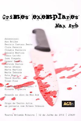 """""""Crimes Exemplares"""" dia 12 de Julho, no Teatro Orlando Ribeiro"""