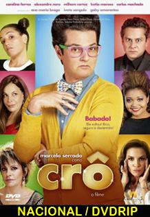 Assistir Crô: O Filme Nacional 2013