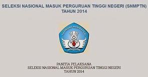 Jadwal Pendaftaran SNMPTN Tahun 2014
