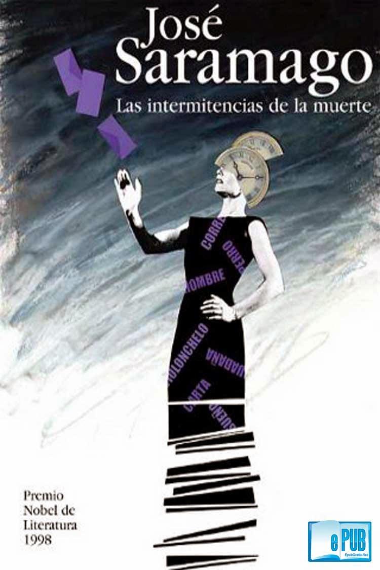 Las+intermitencias+de+la+mu Las intermitencias de la muerte   José Saramago