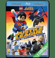 LEGO LIGA DE LA JUSTICIA: ATAQUE A LA LEGIÓN DEL MAL (2015) FULL 1080P HD MKV ESPAÑOL LATINO