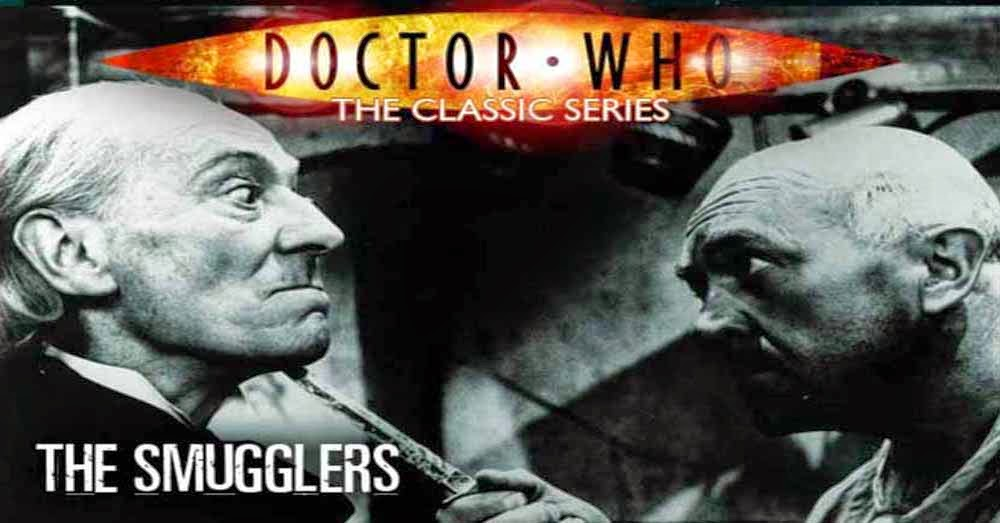 Doctor Who 028: The Smugglers