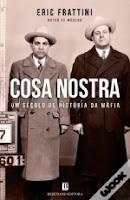 Casa Nostra - Um século de história da Máfia