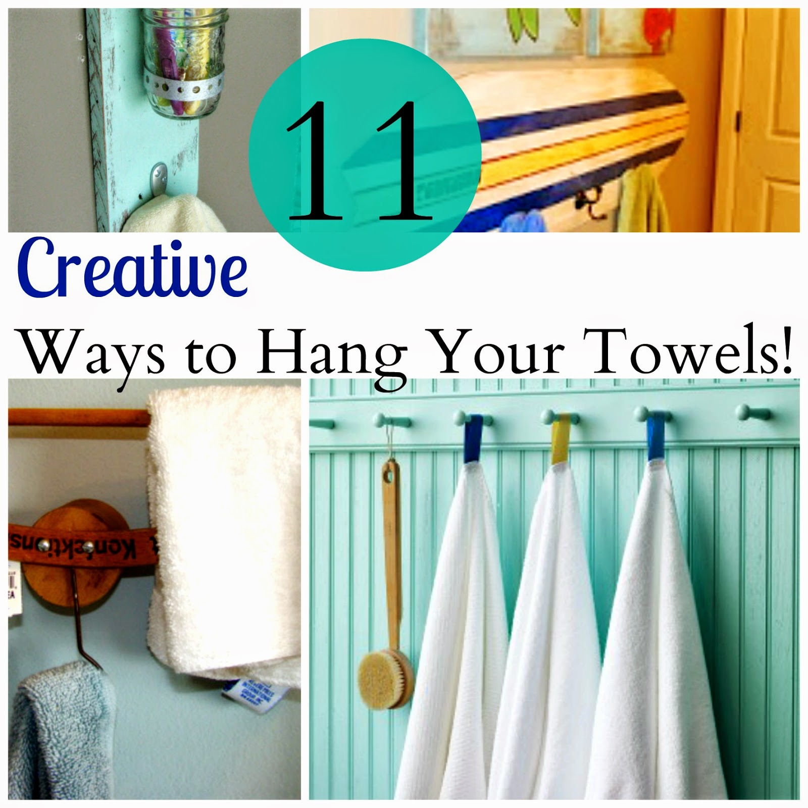 Here Are Some Super Creative Ideas I 39 Ve Found Around The Web For Hanging Towels Maybe One Of