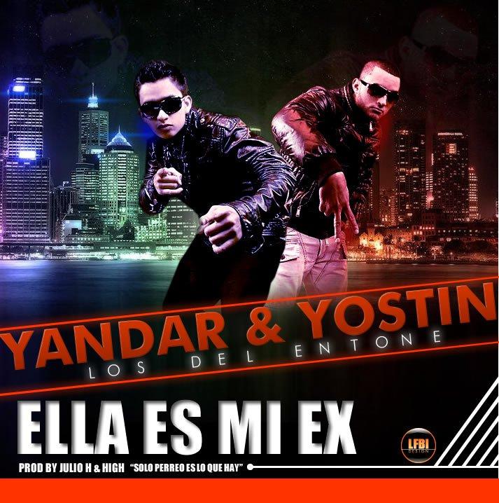 Ella Es Mi Ex Yandar Y Yostin