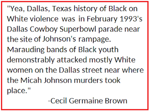Dallas Black on White Violence History