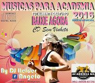 MUSICAS PARA ACADEMIA 2016 CD-SEM VINHETAS BY DJ HELDER ANGELO