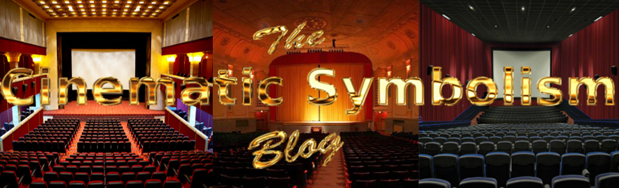 The Cinematic Symbolism blog