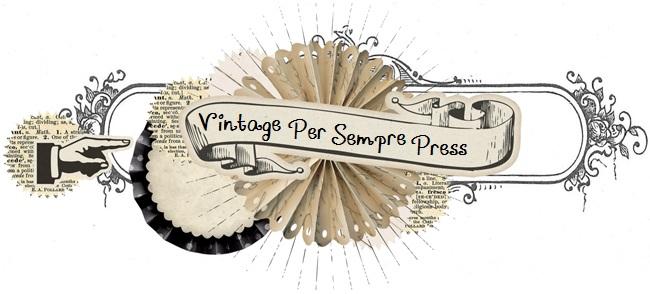 Vintage Per Sempre Press Page!