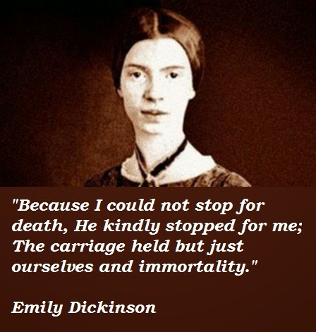 theme poem because could not stop death emily dickinson Dltk's poems because i could not stop for death by emily dickinson because i could not stop for death, he kindly stopped for me the carriage held but just ourselves.