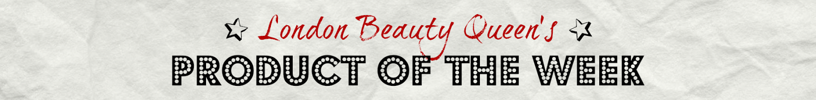 http://www.londonbeautyqueen.com/search/label/LBQ%20Product%20of%20the%20Week