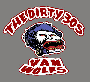 THE DIRTY 30'S AKA THE VAN WOLFS