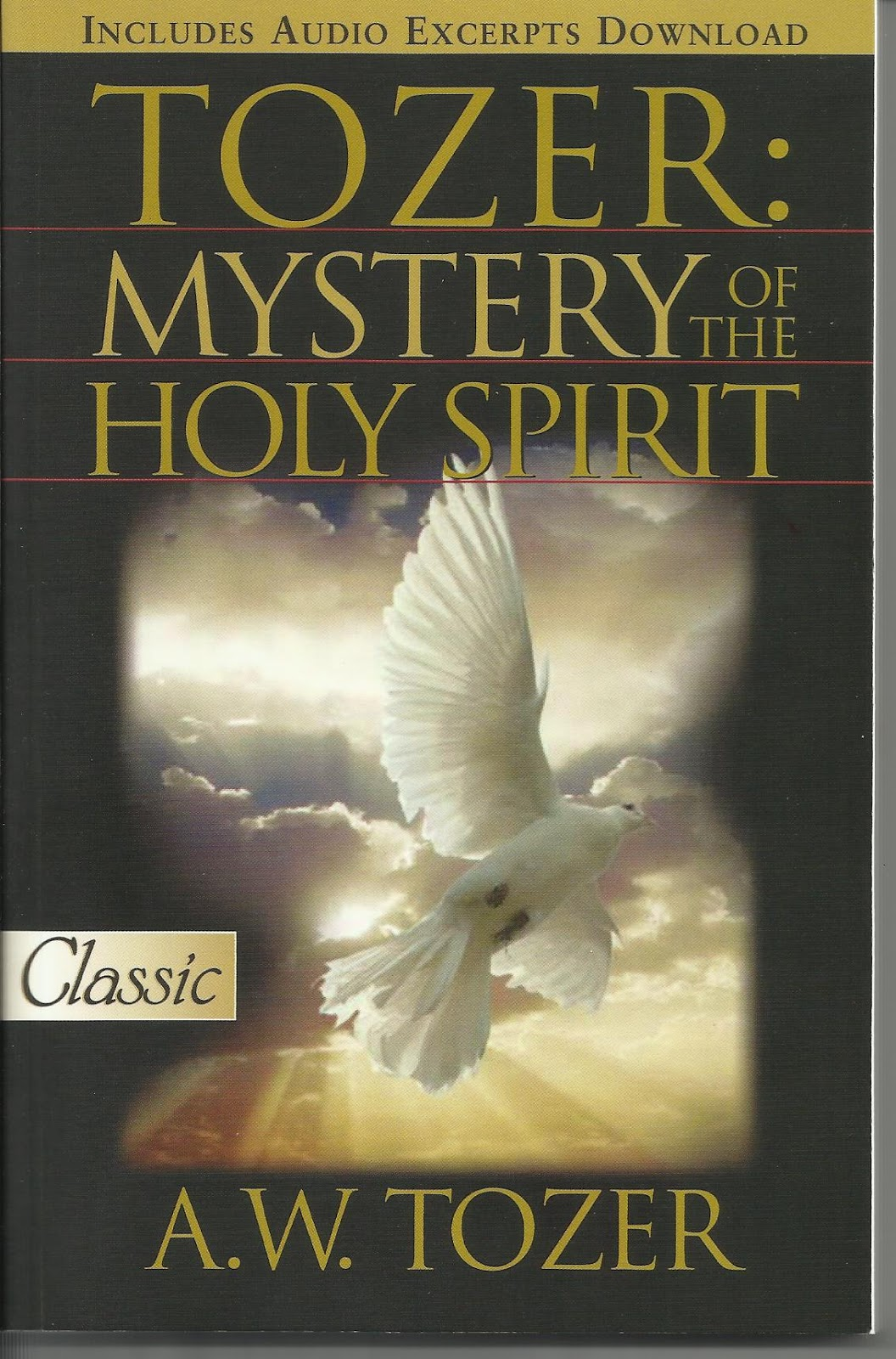 Quotes About The Holy Spirit Penless Writer Tozer Mystery Of The Holy Spirit