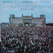 BARCLAY JAMES HARVEST-BERLIN A CONCERT FOR PEOPEL:ΟΤΑΝ ΤΟ ROCK ΕΝΩΝΕΙ ΜΙΑ ΠΟΛΗ