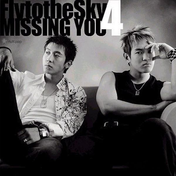 FLY TO THE SKY – Missing You – The 4th Album