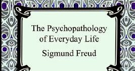 psychopathology of everyday life by freud Is freud still alive  with books like the interpretation of dreams (1900), the  psychopathology of everyday life (1901), and the introductory.