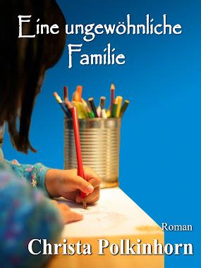Eine ungewöhnliche Familie (Familienportrait, Buch 1)