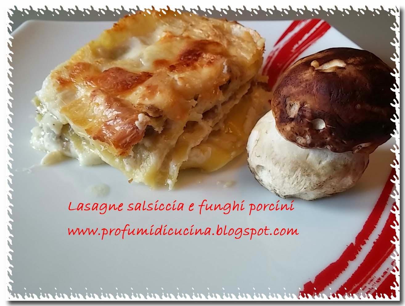 lasagne salsiccia e funghi porcini