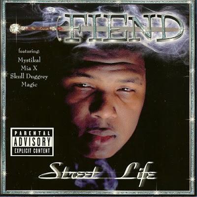 Fiend – Street Life (CD) (1999) (FLAC + 320 kbps)