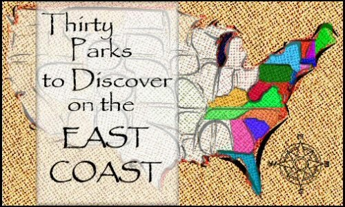 30 Parks to Discover on the EAST COAST