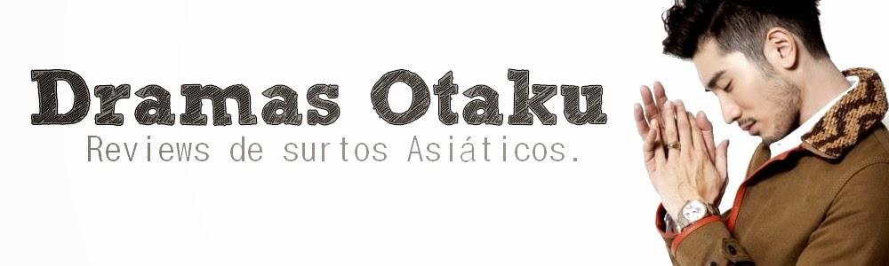 Dramas Otaku!