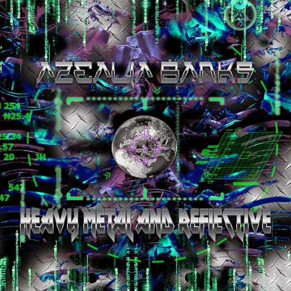 Azealia Banks - Heavy Metal and Reflective - Single Cover