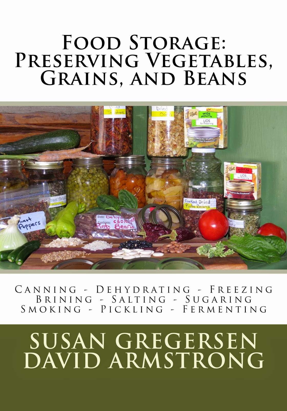 Preserving Vegetables, Grains, and Beans