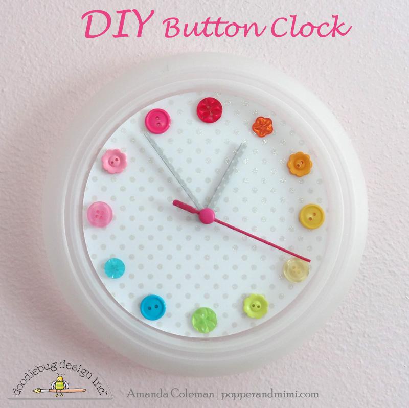 Blog Around Clock >> Doodlebug Design Inc Blog Colorful Button Clock Tutorial By Amanda