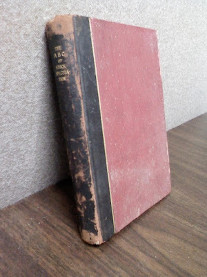Original Edition - S.A. Nelson - The A B C of Stock Speculation - Copyright 1902
