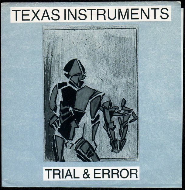 Texas Instruments - Trial & Error (1985)