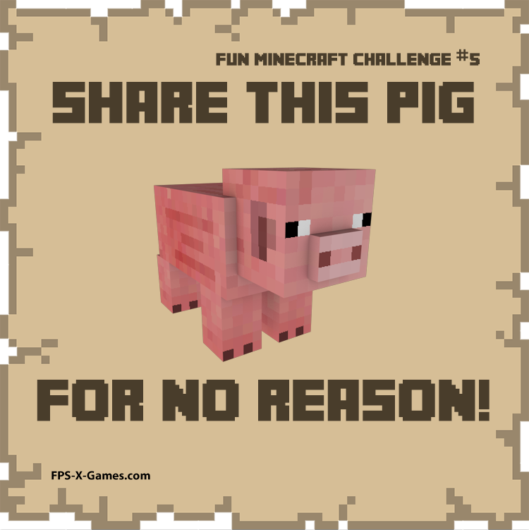 Fun Minecraft Challenge No5 - Share the Pig