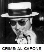 MOST INFAMOUS CRIME - AL CAPONE