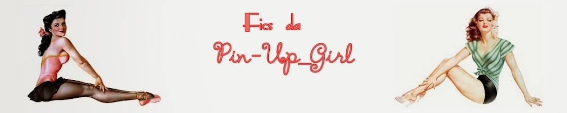 Fics da Pin-Up_Girl