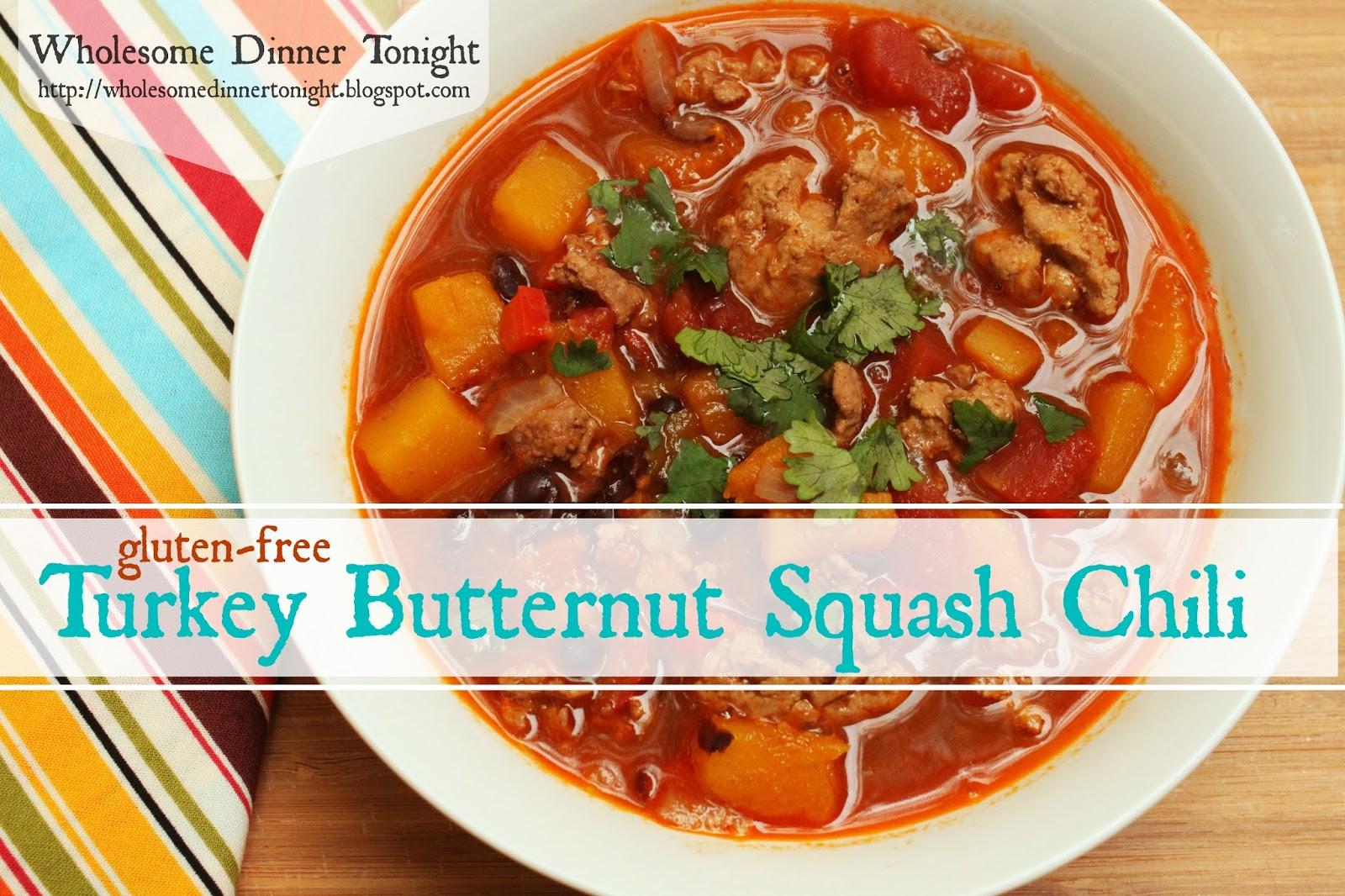 Wholesome Dinner Tonight: Turkey Butternut Squash Chili {Gluten-free}