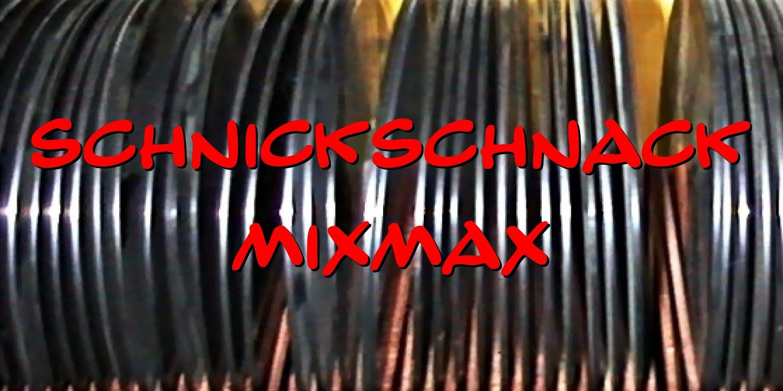 Schnickschnack Mixmax
