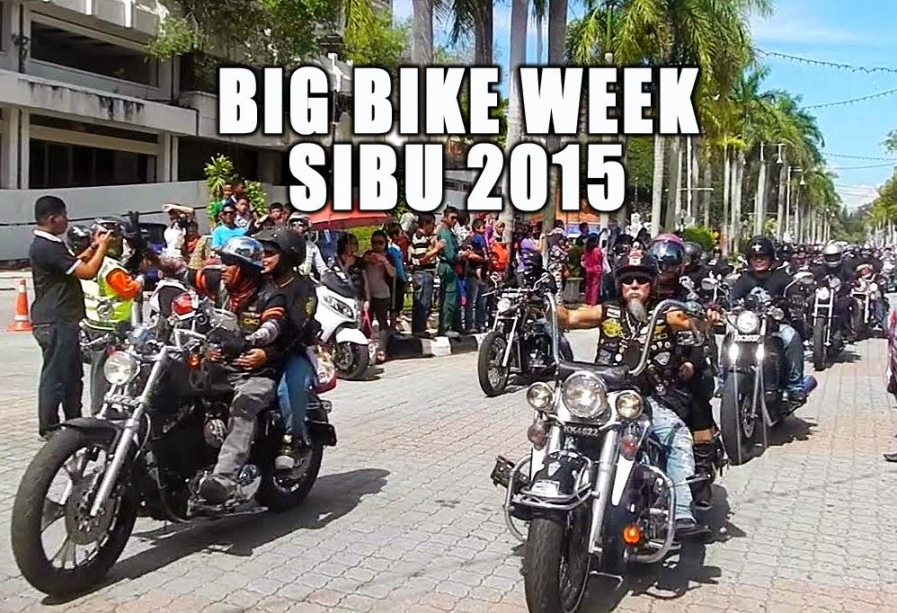 Big Bike Week 2015 Sibu Sarawak