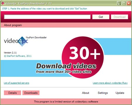 Just click download: video4pc YouPorn Downloader 2.11