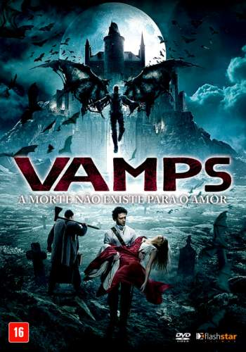Vamps: A Morte Não Existe para o Amor Torrent – BluRay 720p/1080p Dual Áudio