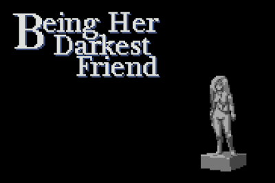 Press Start - Being Her Darkest Friend
