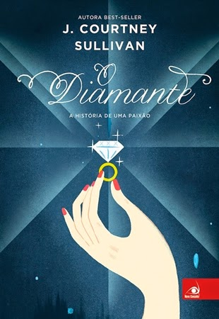O Diamante - J. Courtney Sullivan