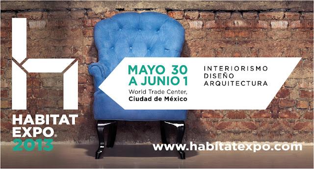 Hábitat Expo 2013 diseño y arquitectura en México