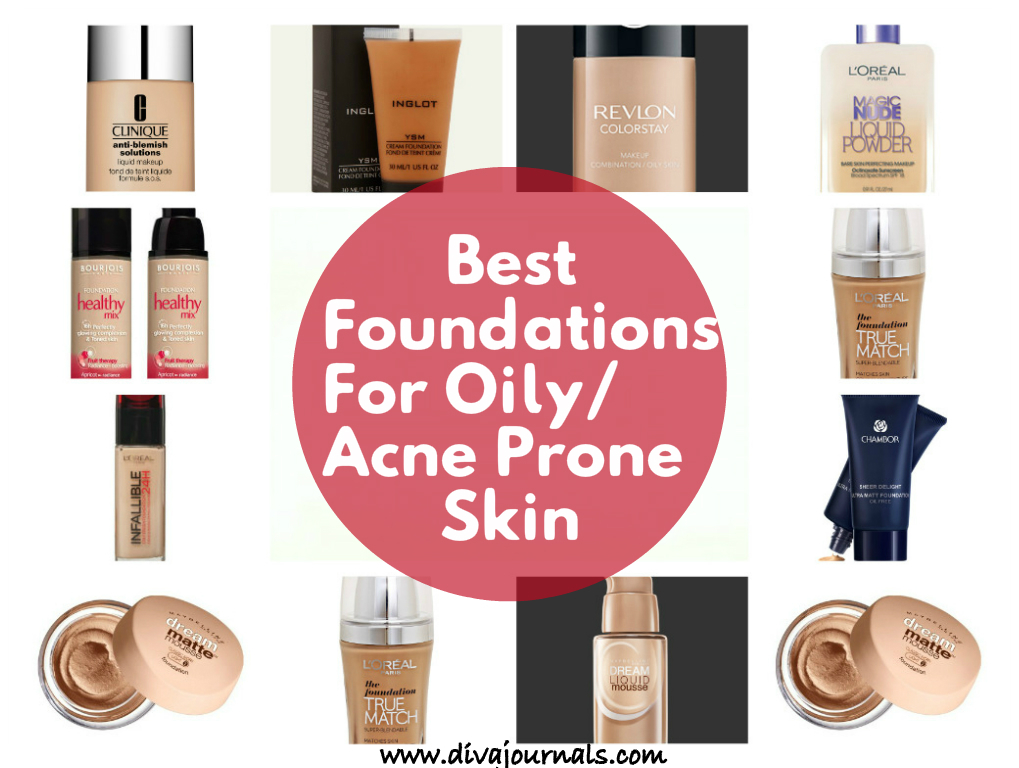 best foundations for oily acne prone skin   diva journals