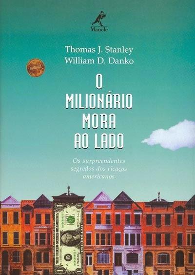Thomas J. Stanley - O Milionário Mora ao Lado