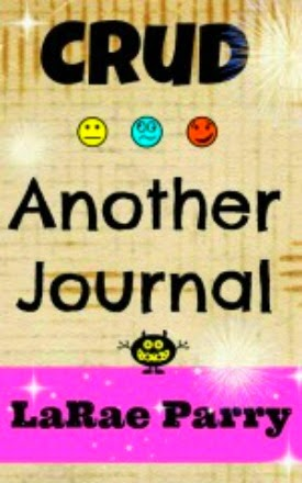 http://www.amazon.com/Crud-Another-Journal-Crazy-Lady-ebook/dp/B00GCVZC36/ref=la_B00DDTGREI_1_2?s=books&ie=UTF8&qid=1398709975&sr=1-2