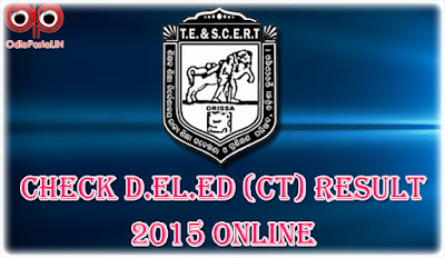 SCERT Odisha - Check D.El.Ed (CT) Entrance Result 2015 Now!!!