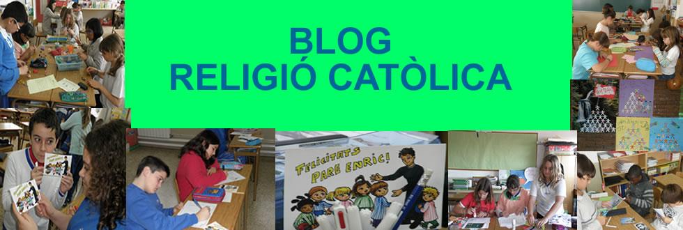 BLOG DE RELIGIÓ CATÒLICA