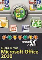 toko buku rahma: buku KUPAS TUNTAS MICROSOFT OFFICE 2010, pengarang wahana komputer, penerbit andi