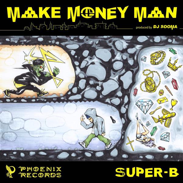 [Single] SUPER-B – MAKE MONEY MAN (2016.05.11/MP3/RAR)